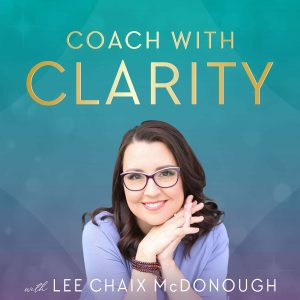 Coach with Clarity Podcast