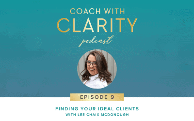 Episode 9: Finding Your Ideal Clients
