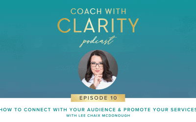 Episode 10: How to Connect with Your Audience & Promote Your Services