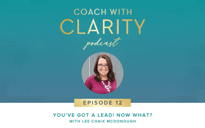 Episode 12: You've Got A Lead! Now What?