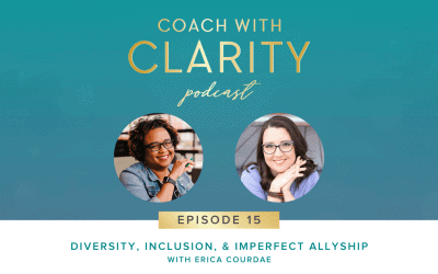 Episode 15: Diversity, Inclusion, and Imperfect Allyship with Erica Courdae (Rebroadcast)