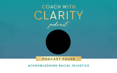 [Podcast Pause] Acknowledging Racial Injustice