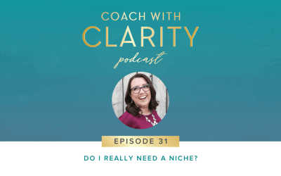 Episode 31: Do I REALLY Need a Niche?