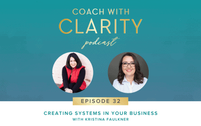 Episode 32: [Coaching Call] Creating Systems in Your Business with Kristina Faulkner