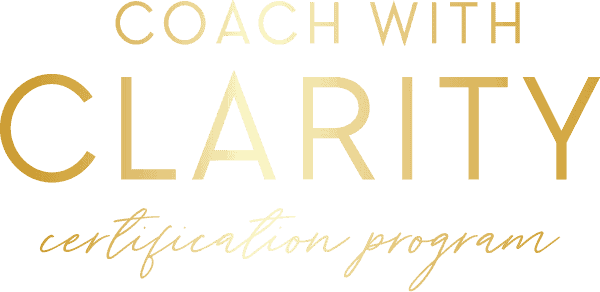 Coach with Clarity Certification Program
