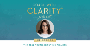 Truth About Six Figures Ep 51 Blog