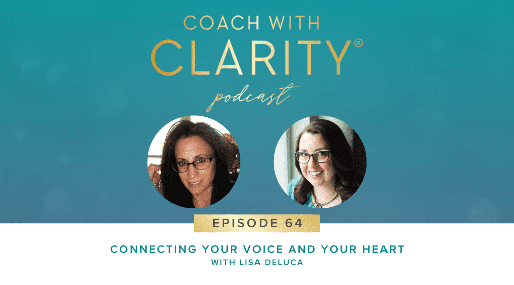 Lisa DeLuca Coach with Clarity Podcast